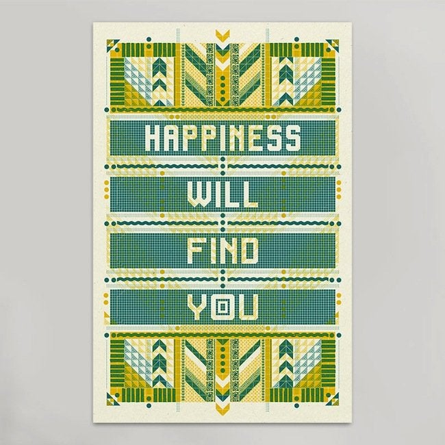 Hammerpress print happiness will find you