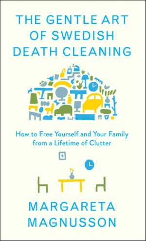All You Need to Know About Death Cleaning