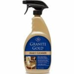 The Best Granite Cleaner Option: Granite Gold Daily Cleaner