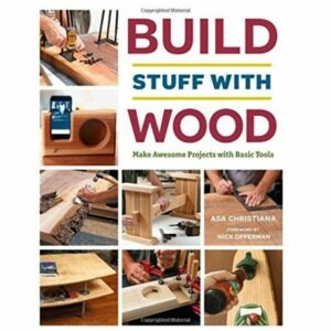 The Best Woodworking Books Option: Build Stuff with Wood