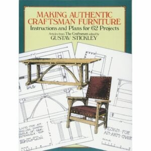 The Best Woodworking Books Option: Making Authentic Craftsman Furniture