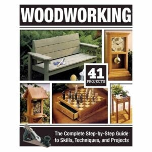 The Best Woodworking Books Option: Woodworking: The Complete Step-by-Step Guide