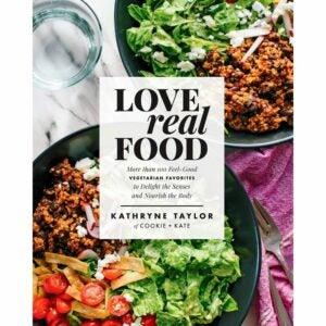 最好的厨师书籍选择:爱真实食物:超过100个感觉素食主义者