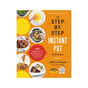 The Best Instant Pot Cookbook Option: The Step-by-Step Instant Pot Cookbook