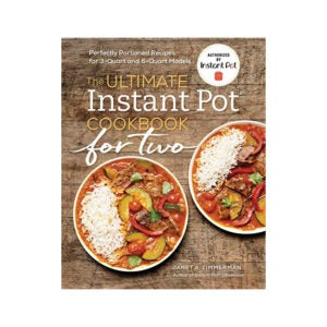 The Best Instant Pot Cookbook Option: The Ultimate Instant Pot Cookbook for Two