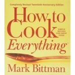 The Best Gifts For Cooks Option: How to Cook Everything by Mark Bittman