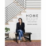The Best Housewarming Gifts Option: Homebody: A Guide to Creating Spaces