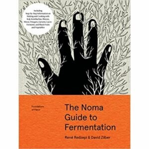 The Best Food Gifts Option: The Noma Guide to Fermentation